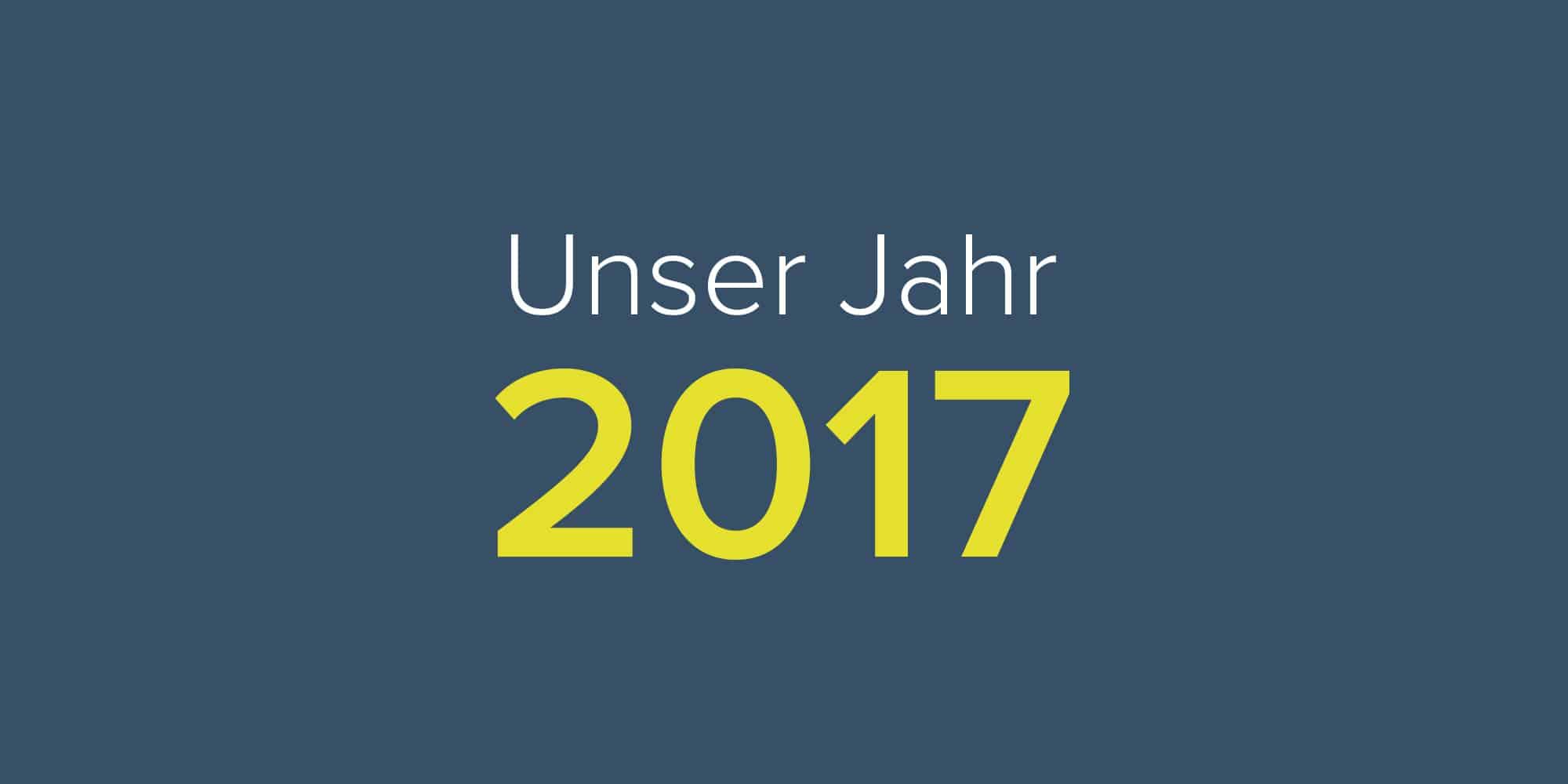 Unser Jahr 2017_Gastfreund